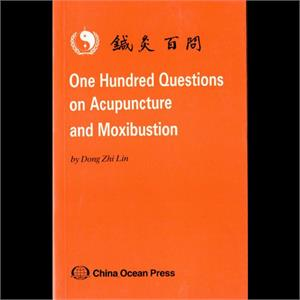 100 Questions on Acupuncture&Moxibustion